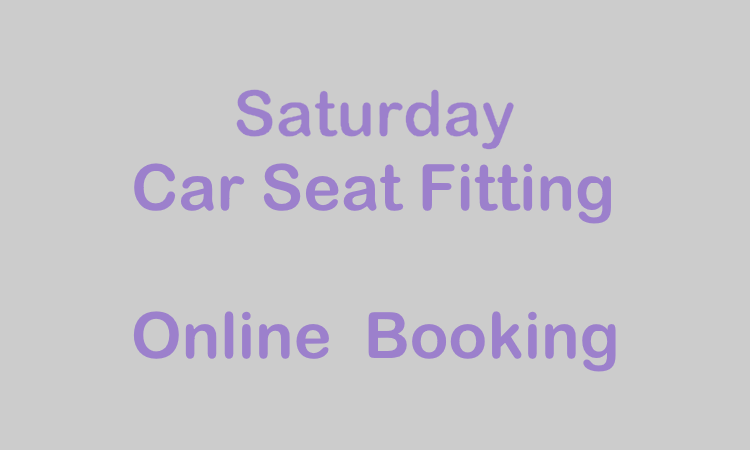 Saturday Baby Restraint Fitting Booking
