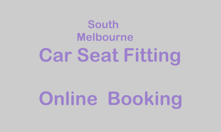 South Melbourne Baby Restraint Fitting Booking